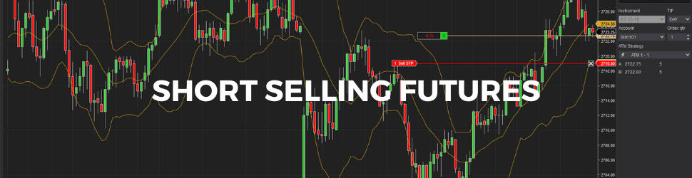Short Selling Futures